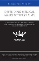 Defending Medical Malpractice Claims
