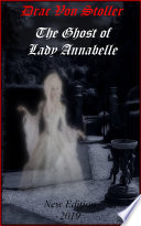The Ghost of Lady Annabelle