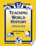 Teaching World History  A Resource Book