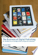 Ebook The Business of Digital Publishing Epub Frania Hall Apps Read Mobile