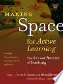 Making Space for Active Learning