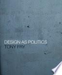 Design as Politics Book PDF
