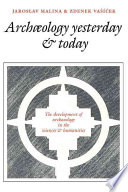 Archaeology Yesterday And Today : by czech philosophers of science of the...
