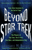 Beyond Star Trek : theoretical physicist lawrence krauss took readers on...