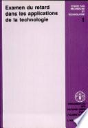 Examen du retard dans les applications de la technologie