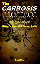 The Carbosis Aka Type 2 Diabetes Owner S Manual And Pocket Guide