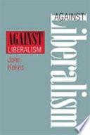 Against Liberalism
