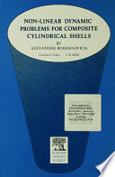Non Linear Dynamic Problems for Composite Cylindrical Shells