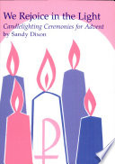 We Rejoice in the Light  Candle Lighting Services