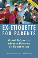 Ex Etiquette for Parents Guide Provides The Tools Necessary To