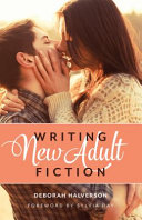 Writing New Adult Fiction PDF