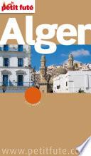 Alger 2012-2013 (avec cartes, photos + avis des lecteurs)