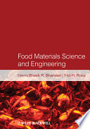 Food Materials Science And Engineering book