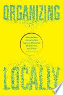 Organizing Locally