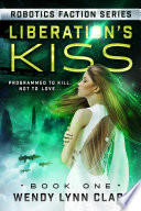 Liberation s Kiss