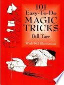 101 Easy to Do Magic Tricks