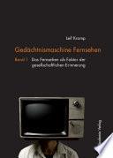 Gedächtnismaschine Fernsehen