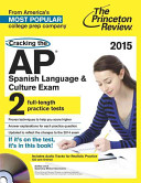 Cracking the AP Spanish Language   Culture Exam with Audio CD  2015 Edition