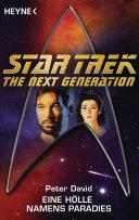Star Trek - The Next Generation: Eine Hölle namens Paradies