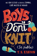 Boys Don't Knit : must take up a new...