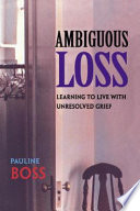 Ebook Ambiguous Loss Epub Pauline BOSS,Pauline Boss Apps Read Mobile