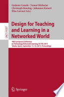 Design for Teaching and Learning in a Networked World -- 10th European Conference on Technology Enhanced Learning, EC-TEL 2015, Toledo, Spain, September 15-18, 2015, Proceedings