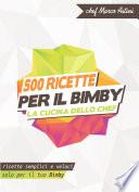 500 ricette per il Bimby   La cucina dello chef
