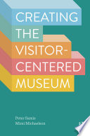 Creating the Visitor Centered Museum Book PDF