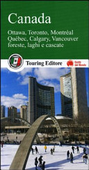 Guida Turistica Canada. Ottawa, Toronto, Montréal, Québec, Calgary, Vancouver. Foreste, laghi e cascate Immagine Copertina