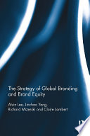 The Strategy of Global Branding and Brand Equity