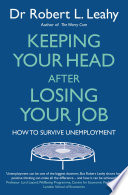 Keeping Your Head After Losing Your Job book