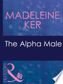 The Alpha Male  Mills   Boon Modern   The Marriage Bargain  Book 1