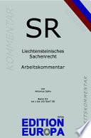 Arbeitskommentar zum Liechtensteinischen Sachenrecht