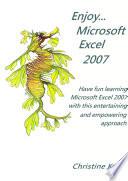 Enjoy    Microsoft Office Excel 2007