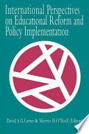 International Perspectives on Educational Reform and Policy Implementation