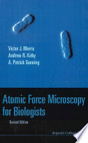 Atomic Force Microscopy For Biologists book