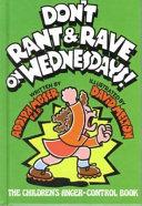 Don T Rant Rave On Wednesdays