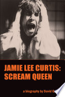 Jamie Lee Curtis  Scream Queen