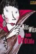 Miss Wiss liebt Dracula