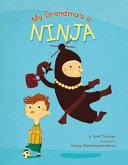 My Grandma's A Ninja : her appearance at school makes ethan...