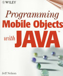Programming Mobile Objects With Java