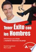 TENER EXITO CON LO HOMBRES