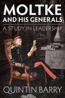 Moltke and His Generals