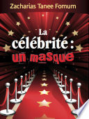 illustration du livre La Célébrite: un Masque