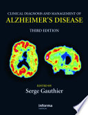 Clinical Diagnosis And Management Of Alzheimer's Disease, Third Edition : updated throughout and includes new chapters...