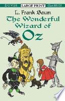 The Wonderful Wizard of Oz by L. Frank Baum