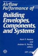Airflow Performance Of Building Envelopes, Components, And Systems : and between the inside and...