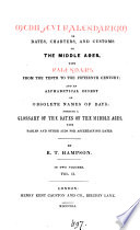 Medii   vi kalendarium  or  Dates  charters  and customs of the Middle ages