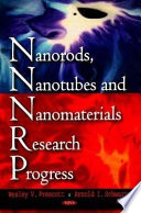 Nanorods  Nanotubes  and Nanomaterials Research Progress