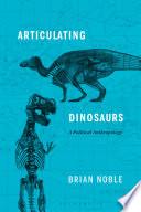 Articulating Dinosaurs